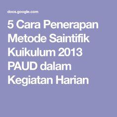 5 Cara Penerapan Metode Saintifik Kuikulum 2013 PAUD dalam Kegiatan Harian