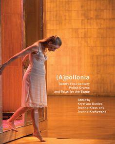 (A)pollonia – najnowszy dramat polski w monografii | Teatr w Culture.pl
