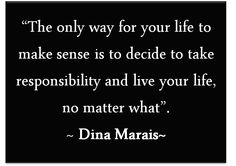 Positive People, Live Your Life, Make Sense, The Only Way, No Response, Coaching, Motivational Quotes, Self, Journey