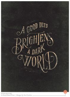 A good deed brightens a dark world   The Week of Thanks: Day 3 - Random Acts of Kindness
