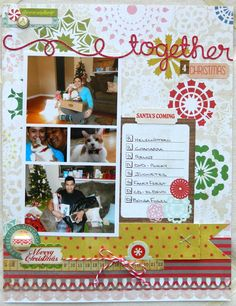 Together 4 Christmas - Scrapbook.com. Like the extended line on the title, need to try that with the cricut