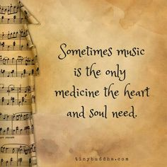 music is the only medicine the heart and soul need.Sometimes music is the only medicine the heart and soul need. Music Heals, Music Therapy, Music Lyrics, Music Music, Soul Music, Sheet Music, Music Is Life, Wise Words, Positive Quotes