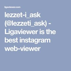 lezzet-i_ask (@lezzeti_ask) - Ligaviewer is the best instagram web-viewer