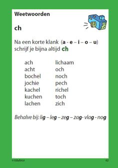 The Dutch pronunciation of the ~ch~ letter combo sounds like you clear your throat. There is no soun Speech Language Therapy, Speech And Language, Spelling For Kids, Learn Dutch, School Organisation, Dutch Language, School Info, Teacher Inspiration, Coaching