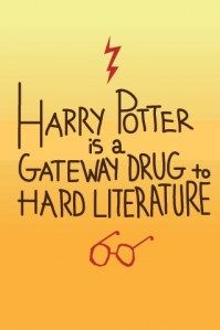 Harry Potter is a gateway drug to hard literature.