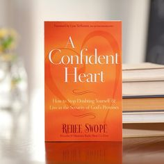 Online bible study that starts on October 13. A Confident Heart - Renee Swope