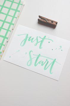 A Fabulous Fete: monday motivation // just start  http://www.afabulousfeteblog.com/2014/01/monday-motivation-just-start.html