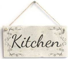 Shabby chic kitchen sign