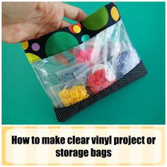 Quick and easy to make clear vinyl bags and pouches with snap tops for storage.  Kids love these for their small toys.  Make them any size.