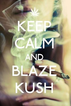 Keep Calm And Smoke A Blunt Wallpaper 1000