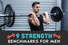 9 Essential Strength Benchmarks for Men