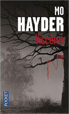 Amazon.fr - Viscères - Mo HAYDER, Jacques MARTINACHE - Livres