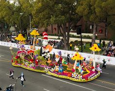 Tournament of Roses in Pasadena CA, USA - Last year was themed for Dr. Suess. It's scheduled for Jan 1st. The parade floats must be made with roses and other vegetable matter. Yep, all that beautiful color, every bit, flowers, corn, and crush nut shells. Beautiful. And the equestrian units, marching bands, and stars in cars are decked out too.