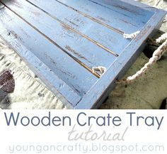 Wooden Crate Tray Tutorial by Young and Crafty
