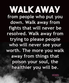 Quotes Sayings and Affirmations Resource For Victims of Narcissistic Abuse - Narcissist Abuse Support Life Quotes Love, Wise Quotes, Quotable Quotes, Great Quotes, Words Quotes, Quotes To Live By, Motivational Quotes, Inspirational Quotes, Walk Away Quotes