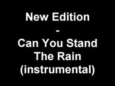 New Edition - Can You Stand The Rain (instrumental)
