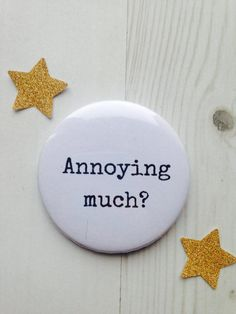 Choose your own wording on a badge £1