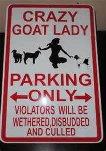Crazy Goat Lady Parking - make 'em dairy kids tho