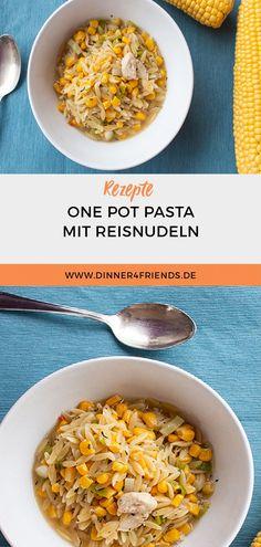 #OnePot #Pasta #schnellesEssen #Reisnudeln #Mais #Hähnchen #rezept #schnellesrezept