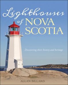 Nova Scotia has 170 lighthouses past and present. Some are well known and treasured and others are hidden and known by few. Together they have a rich history and reveal much about the people, coast and seafaring history of Nova Scotia. Allan Billard has chosen twenty-four lighthouse sites, including classic beacons such as Peggy's Cove and Cape Forchu, plus an additional sixteen lights that may not be as well known but remain prizes in the province, such as Fort Point or Port Bickerton.