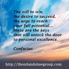 The will to win, the desire to succeed, the urge to reach your full potential.these are the keys that will unlock the door to personal excellence. Breakup Hurt, Losing Someone, To Reach, Business Quotes, Talking To You, Decir No, It Hurts, Wisdom, Lettering
