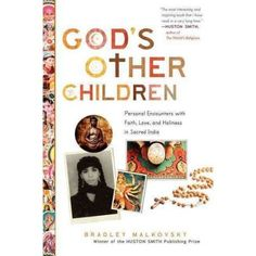 God's Other Children: Personal Encounters With Faith, Love, and Holiness in Sacred India #hinduweddings