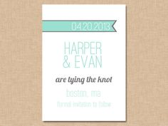 Simple Ribbon Save the Date- Customizable (digital file) you print or add a printing package from my shop. $10.00, via Etsy.
