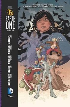 Teen Titans Earth One Vol. 1 by Jeff Lemire Free Comics, Dc Comics, Iron Man Noir, Rogue Gambit, Free Teen, Every Day Book, Flash, Batman And Superman, Best Selling Books