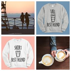 Coffee Tall and Short Best Friends - Every tall best friend needs a short best friend. And coffee. Lots of coffee. Show how obsessed you are with your bff and coffee by wearing this funny sweatshirt. Get the other matching one for your short bestie. #bestfriends