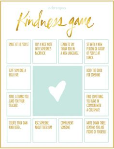 """The Kindness Game. Use this bingo-style """"Kindness Game"""" to encourage random acts of kindness in your classroom. This activity works with all ages, and can be a terrific complement to a unit for National Bullying Prevention Month (and beyond!)."""