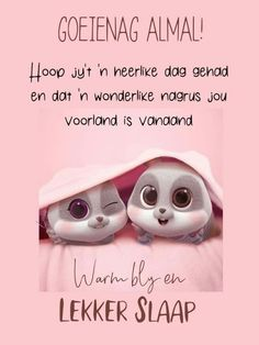 Good Night Greetings, Good Night Wishes, Good Night Sweet Dreams, Good Night Quotes, Good Morning Good Night, Day Wishes, Birthday Prayer, Good Morning Vietnam, Afrikaanse Quotes