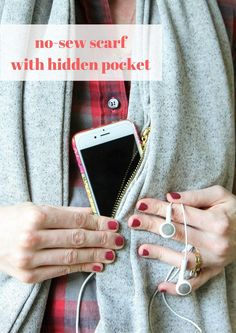 DIY No-Sew Scarf With Hidden Pocket tutorial from MomAdvice.com. Perfect place to tuck a phone or passport made from fabric. I can't believe how easy this idea is to make!