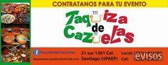 taquizas banquetes Puebla  TAQUIZA DE CAZUELAS tipo buffet?????. $ 69.00 por persona.           GUISADOS. (  elegir un guisado ...  http://puebla-city.evisos.com.mx/taquizas-banquetes-puebla-id-595337