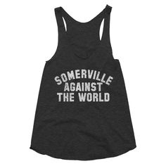 Somerville Against The World Racerback Tank Tri-Black