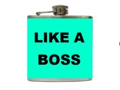 Like a Boss Flask with FREE Funnel by TaylorMadeFlasks on Etsy, $22.00