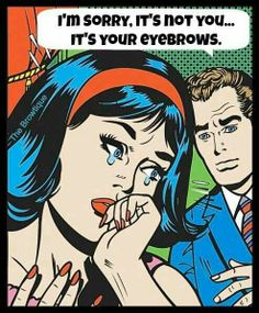 Eyebrows are important! Pop Art.