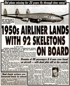 In 1989, according to aviation authorities report, a commercial airliner that flew out of Germany and mysteriously disappeared in 1954 has ...