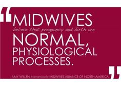 Midwives believe in birth!