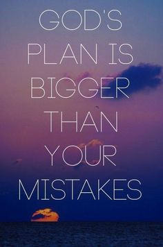 God's plan is bigger than your mistakes. Encouragement and Truth! Great Quotes, Quotes To Live By, Inspirational Quotes, Bible Quotes, Me Quotes, Faith Quotes, Gods Plan Quotes, Famous Quotes, Cool Words