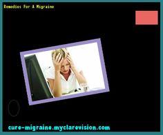 Remedies For A Migraine 202833 - Cure Migraine