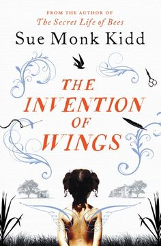 "READ (Currently on Bestseller List) - ""The Invention of Wings"" by Sue Monk Kidd. Oh my goodness, how I loved this book."