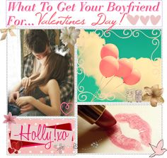 """""""What To Get Your Boyfriend For Valentines Day!"""" by tiplicious ❤ liked on Polyvore"""