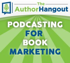 """Ep 116: """"Podcasting for Book Marketing"""""""
