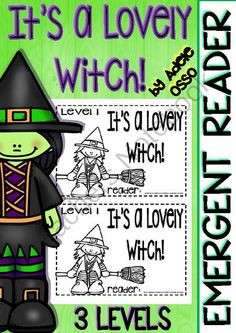 "Emergent Reader ""Its a Lovely Witch"" ( 3 Levels) from Adeleteacher on TeachersNotebook.com -  (30 pages)  - Emergent reader with Halloween Thematic. Who doesn't like witches stories? You can give your kids the possibility to read this emergent reader related to a lovely witch. 3 different levels."