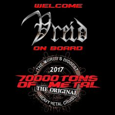 Please welcome Norwegian kvlt masters VREID on board 70000TONS OF METAL, The Original, The World's Biggest Heavy Metal Cruise!  PUBLIC SALES for Round 7 of 70000TONS OF METAL will start on Tuesday August 16, 2016 at 3PM EDT / 9PM CEST.  #70000tons #metalcruise