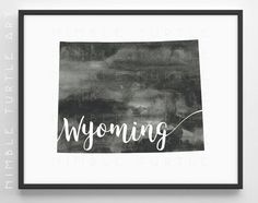 Wyoming State Outline Watercolor  -  Typography Printable Download