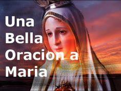 Una Bella Oracion a Maria- Sangre y Agua- Oraciones Para Pedirle a Dios - YouTube