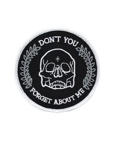 "For all your high school lovers.""Don't you forget about me."" Embroidered patch with merrowed edge Iron-on backing Measurements: 3"" diameter By Sad Truth Supply"