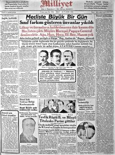 ''Mecliste Büyük Gün! Sınıf farkını gösteren ünvanlar yıkıldı!'' (#Milliyet, 1934) #UnutulmuşManşetler #gazete #istanlook Newspaper Headlines, Old Newspaper, Old Fonts, Turkey History, Old Photos, Teaching Resources, Istanbul, Nostalgia, Memories