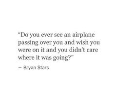 Do you ever see an airplane